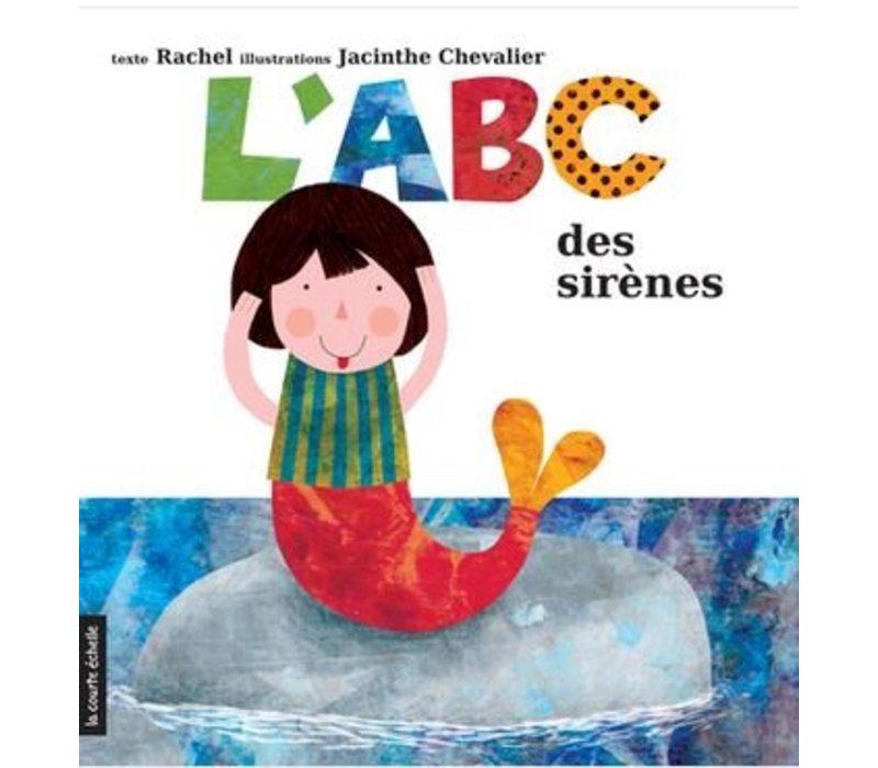 LIVRE - L'ABC DES SIRÈNES/ RACHEL