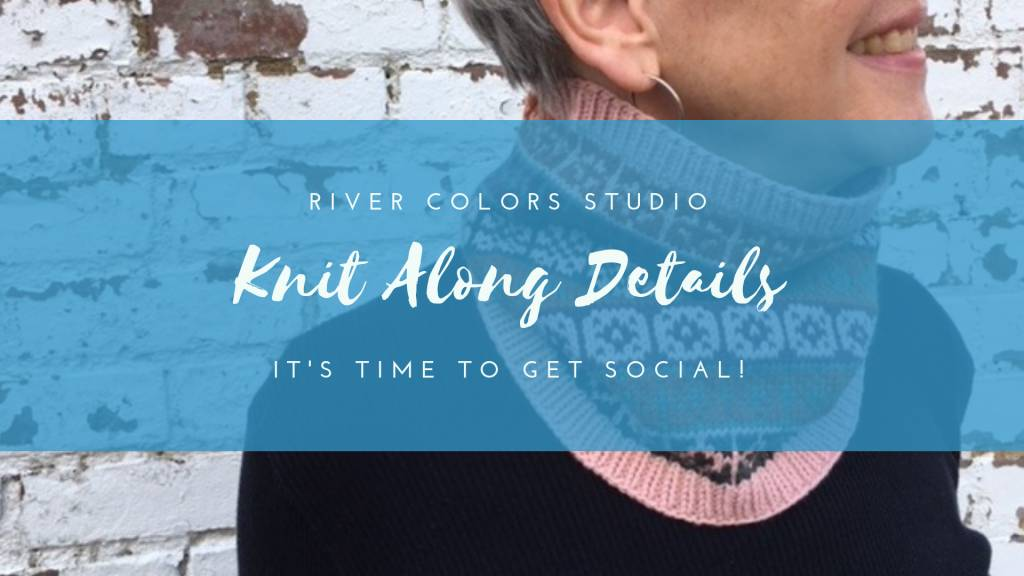 River Colors and You, The Knit Along Plan