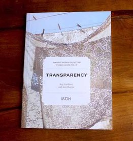 Mason-Dixon Knitting Field Guide No. 6: Transparency