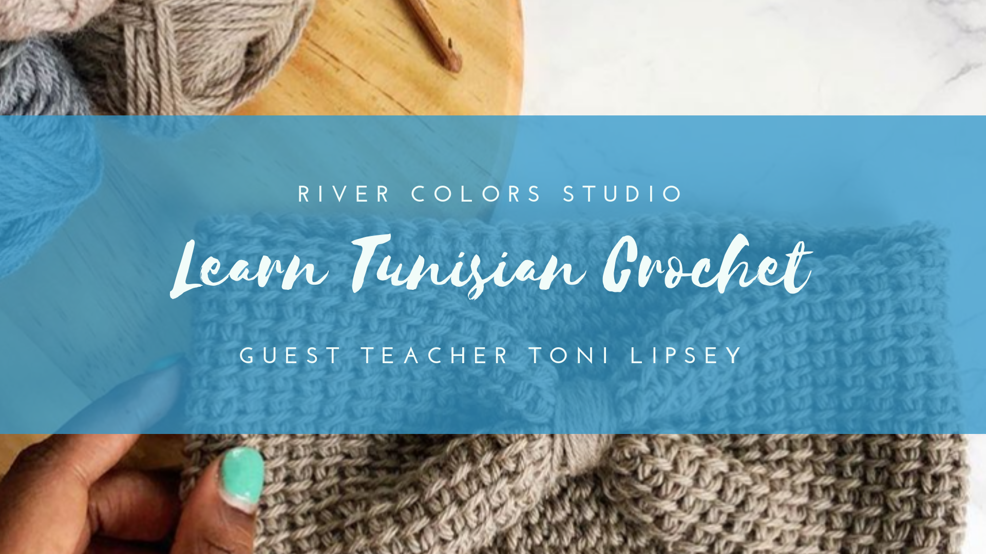 Learn Tunisian Crochet From Toni Lipsey