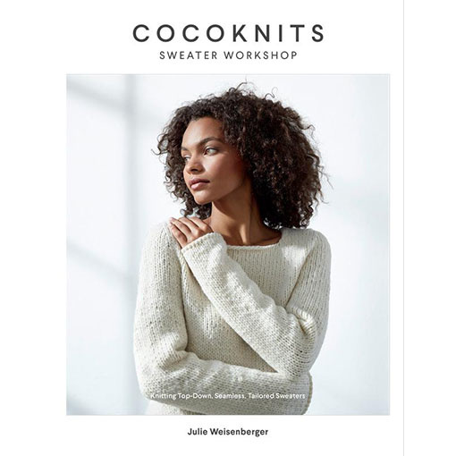CocoKnits Cocoknits Sweater Workshop