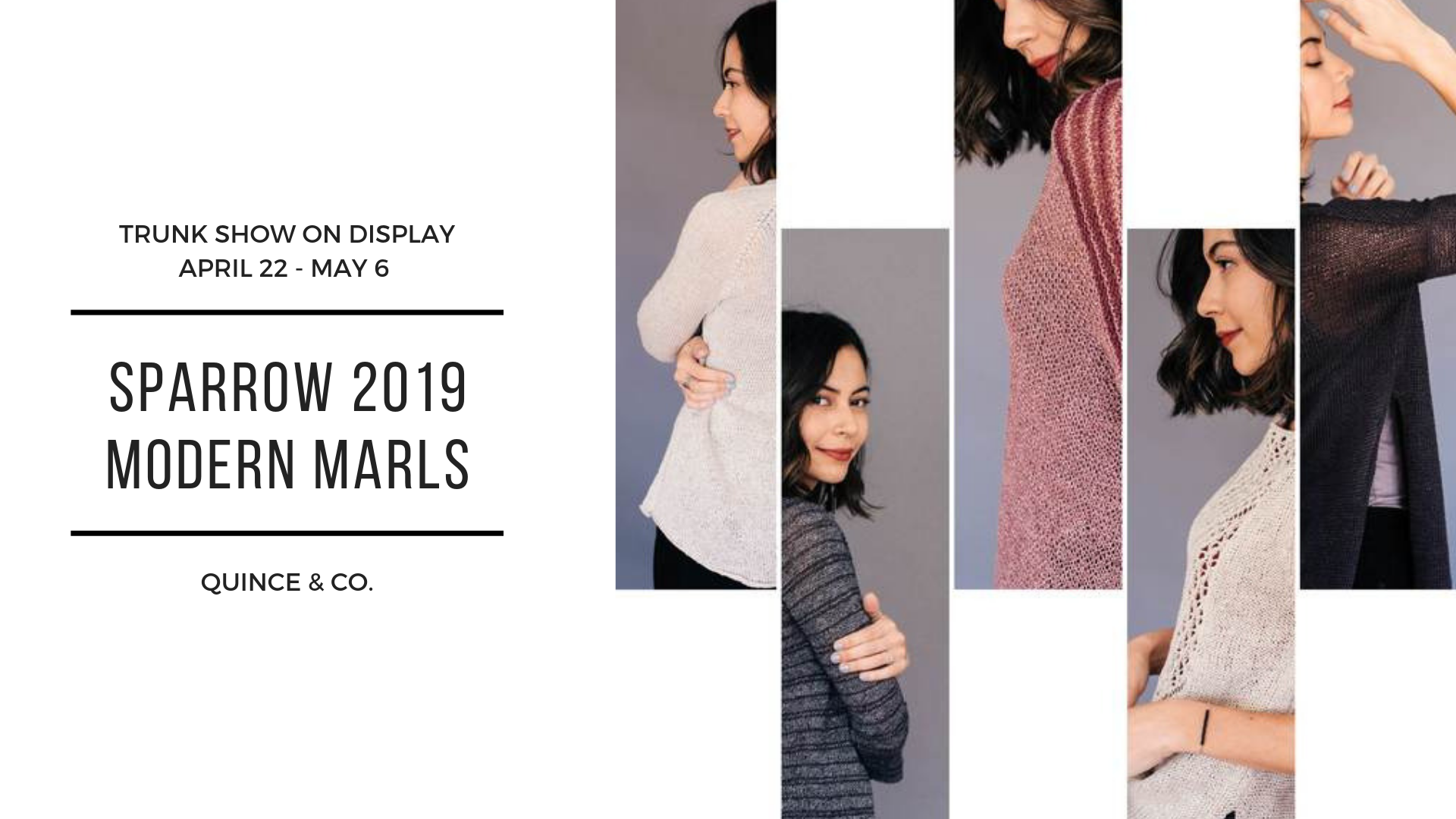 Sparrow 2019 - Modern Marls Trunk Show