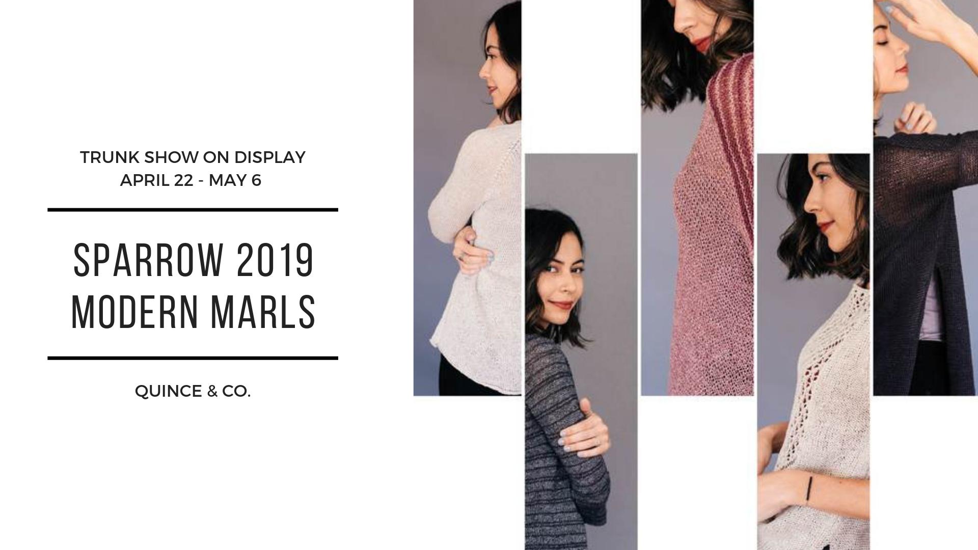 Sparrow 2019 - Modern Marls Trunk Show