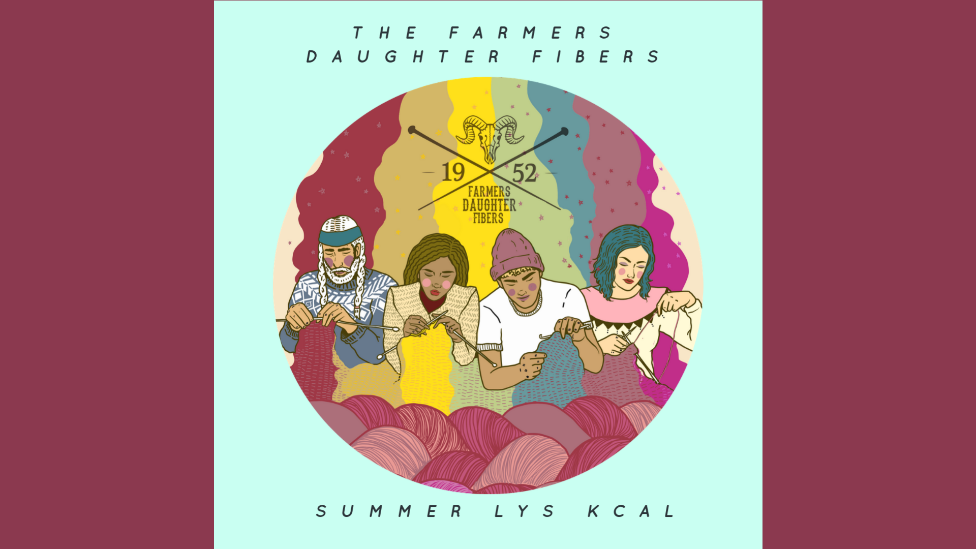 Farmers Daughter Fibers Summer LYS KCAL