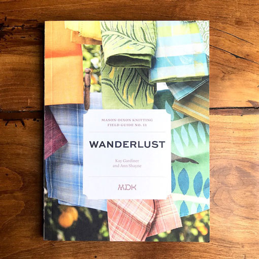 Mason-Dixon Knitting MDK Field Guide No. 11: Wanderlust