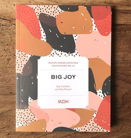 Modern Daily Knitting Field Guide No. 12: Big Joy