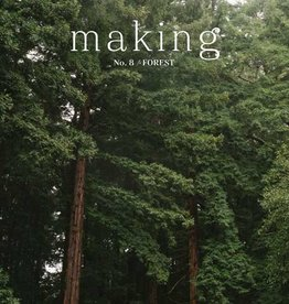 Making Making Magazine No. 8: Forest