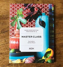 Modern Daily Knitting Field Guide No. 13: Master Class