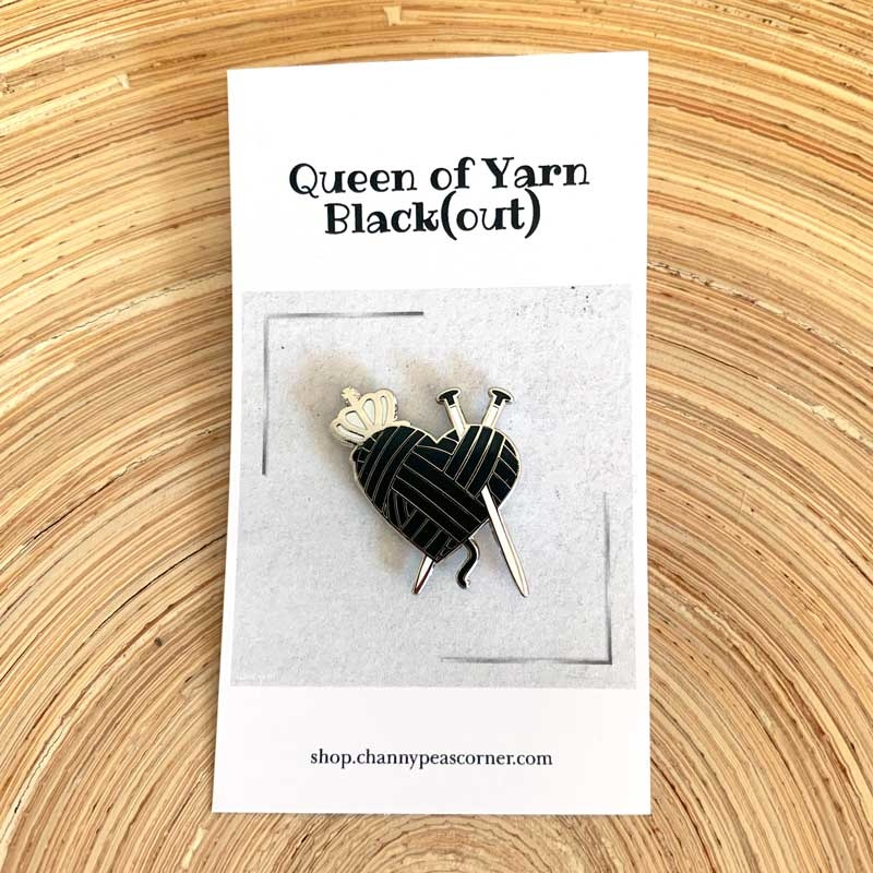 Channypeascorner Queen of Yarn Black (out) Knit Enamel Pin