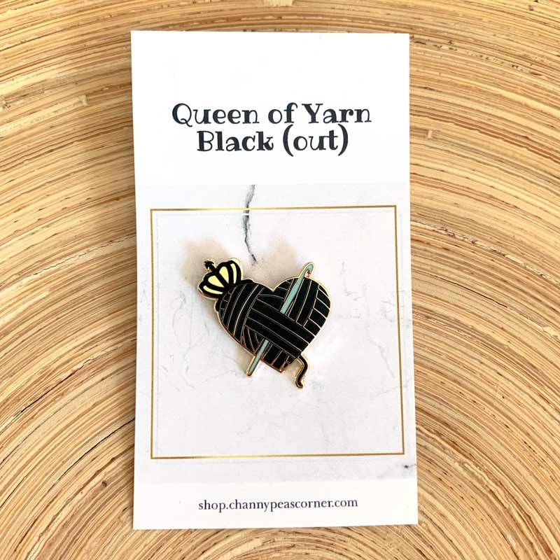 Channypeascorner Queen of Yarn Black (out) Crochet Enamel Pin