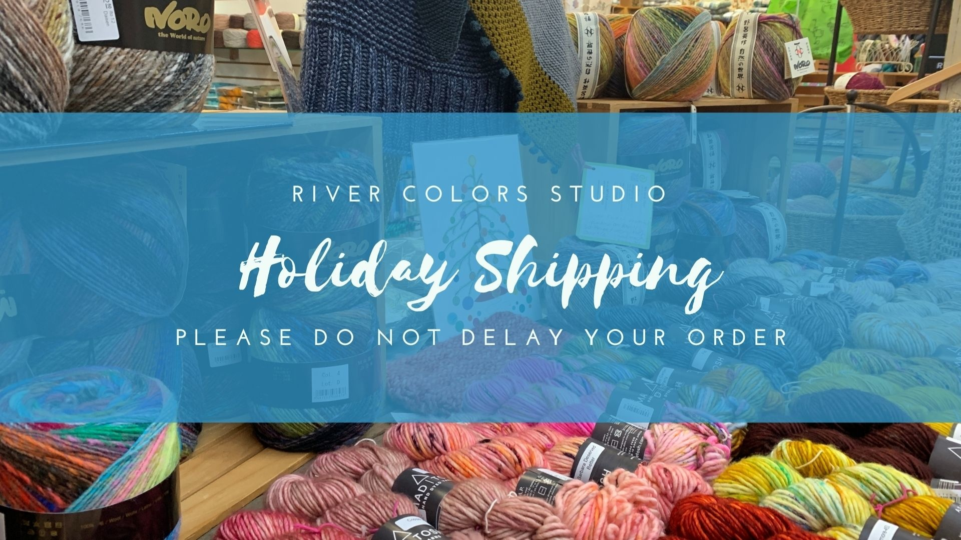 Holiday Shipping Delays
