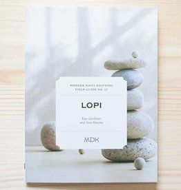 Modern Daily Knitting Field Guide No. 17: Lopi