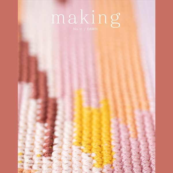 Making Making No. 11: Dawn