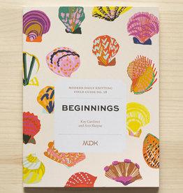 Modern Daily Knitting Field Guide No. 18: Beginnings