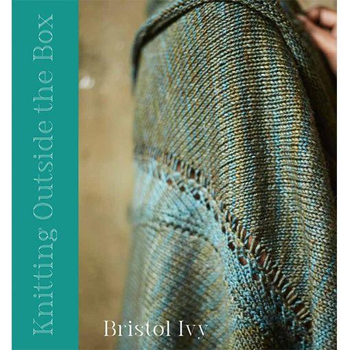 Pom Pom Publishing Knitting Outside the Box by Bristol Ivy