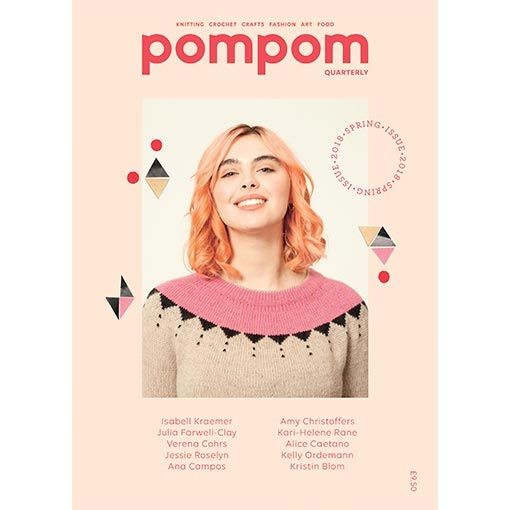 Pom Pom Publishing Pompom Quarterly, Issue 24 : Spring 2018