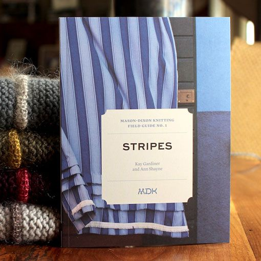 Mason-Dixon Knitting Mason-Dixon Field Guide No. 1 Stripes