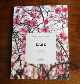 Mason-Dixon Knitting Field Guide No. 7 Ease