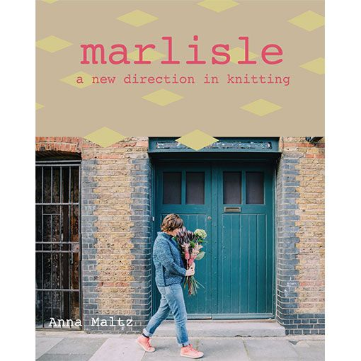 Anna Maltz Marlisle: A New Direction In Knitting
