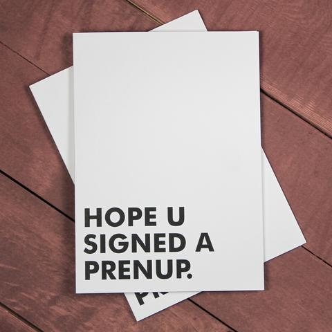 "Violent Little Machine Shop Violent Little Machine Shop ""HOPE U SIGNED A PRENUP"" Greeting Card"