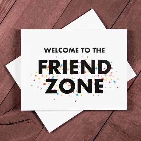 "Violent Little Machine Shop Violent Little Machine Shop ""WELCOME TO THE FRIEND ZONE"" Greeting Card"