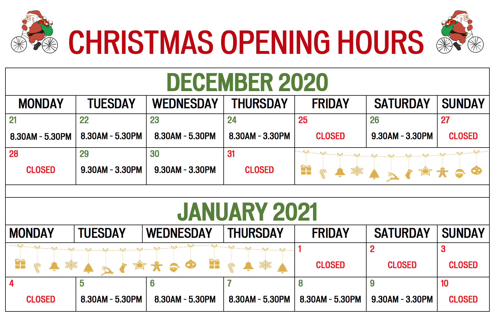 Holiday Opening Hours 2020 - 2021