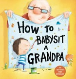 Penguin Random House How to Babysit a Grandpa by Jean Reagan