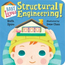 Baby Loves Structural Engineering