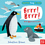 Penguin Random House Can You Say It, Too? BRRR! by Sebastien Braun
