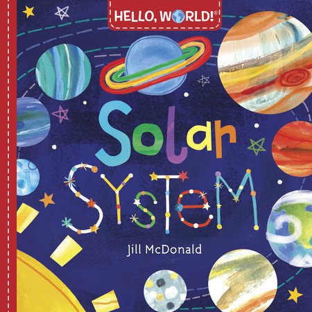 Penguin Random House Hello, World! Solar System by Jill McDonald