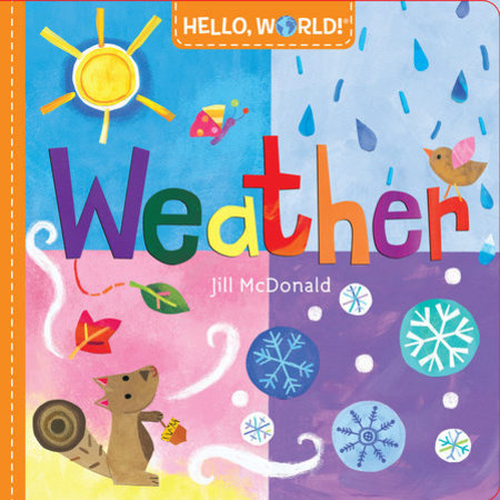Penguin Random House Hello, World! Weather by Jill McDonald