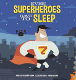 Penguin Random House Even Superheroes Have To Sleep