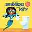 Penguin Random House Even Superheroes Use the Potty