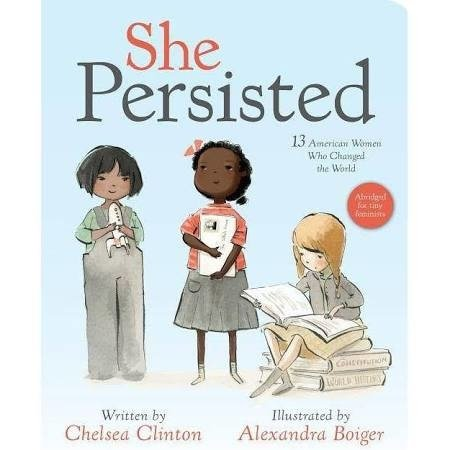 Penguin Random House She Persisted Board Book by Chelsea Clinton