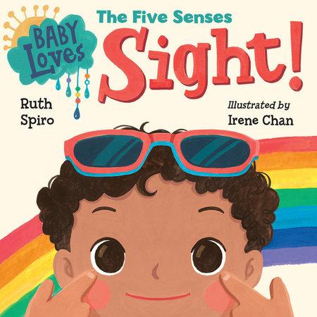 Penguin Random House Baby Loves Sight! by Ruth Spiro