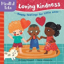 Mindful Tots: Loving Kindness Board Book