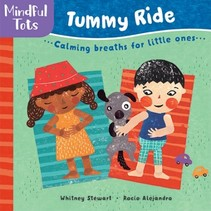 Mindful Tots: Tummy Ride Board Book