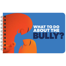 What To Do About The Bully? Book