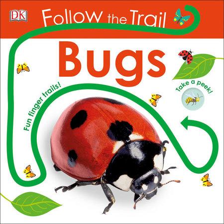 Penguin Random House Follow The Trail- Bugs by Penguin Random House