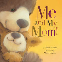 Me and My Mom! Board Book