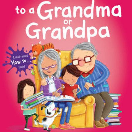 Penguin Random House How to Read to a Grandma or Grandpa
