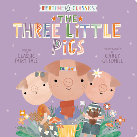 Bedtime Classics- Three Little Pigs