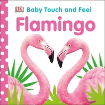 Flamingo Touch And Feel Book