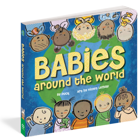 Workman Publishing Babies Around The World Book