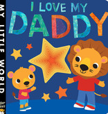 Penguin Random House I Love My Daddy by Jonathan Litton
