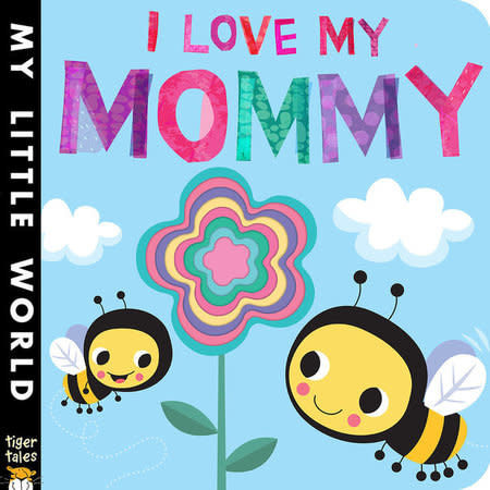 Penguin Random House I Love My Mommy by Jonathan Litton