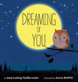 Penguin Random House Dreaming Of You by Amy Ludwig Vanderwater
