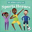 When I Grow Up- Sports Heroes
