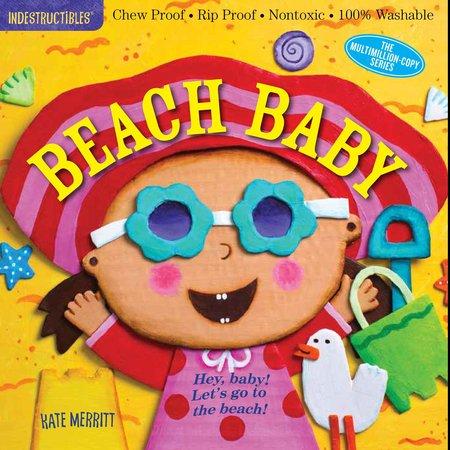 Indestructibles INDESTRUCTIBLES- Beach Baby