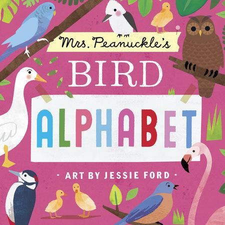 Penguin Random House Mrs. Peanuckle's Bird Alphabet Board Book
